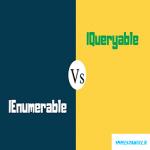 IEnumerable Vs IQueryable